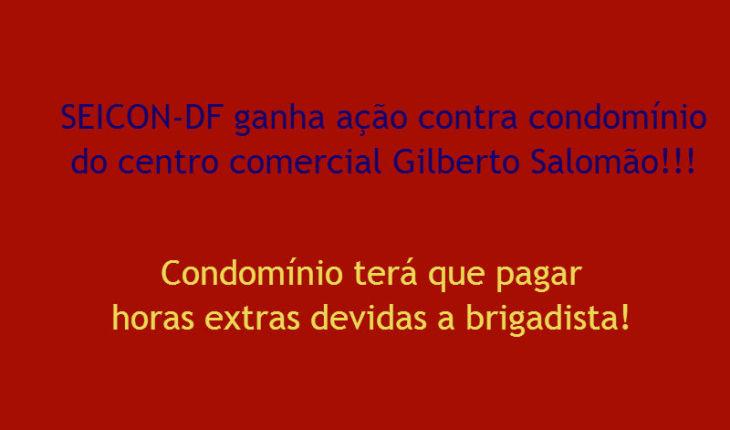SEICON-DF ganha ação contra condomínio do centro comercial Gilberto Salomão