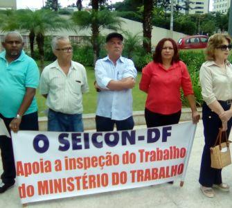 SEICON-DF em apoio a permanência das fiscalizações do trabalho e auditores fiscais do Ministério do Trabalho e Previdência Social. Assista o video.