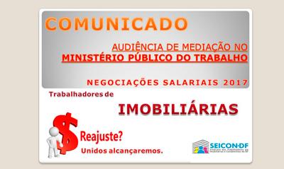 CONVOCAÇÃO  REAJUSTE SALARIAL 2017 – AUDIÊNCIA DE MEDIAÇÃO NO MINISTÉRIO PÚBLICO DO TRABALHO .