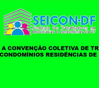 CONFIRA A CONVENÇÃO COLETIVA DE TRABALHO 2018 – CONDOMÍNIOS RESIDÊNCIAS DE CASAS